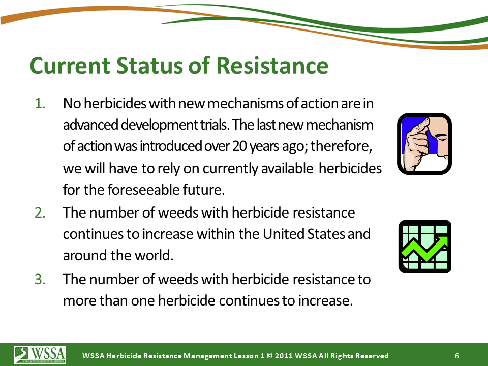 WSSA Lesson1 Slide6 - Current Status of Herbicide Resistance in Weeds