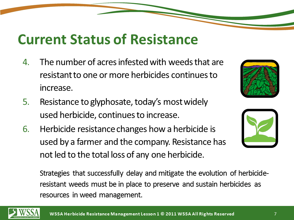 WSSA Lesson1 Slide7 - Current Status of Herbicide Resistance in Weeds