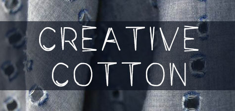 creative cotton 1 - Creative Cotton I