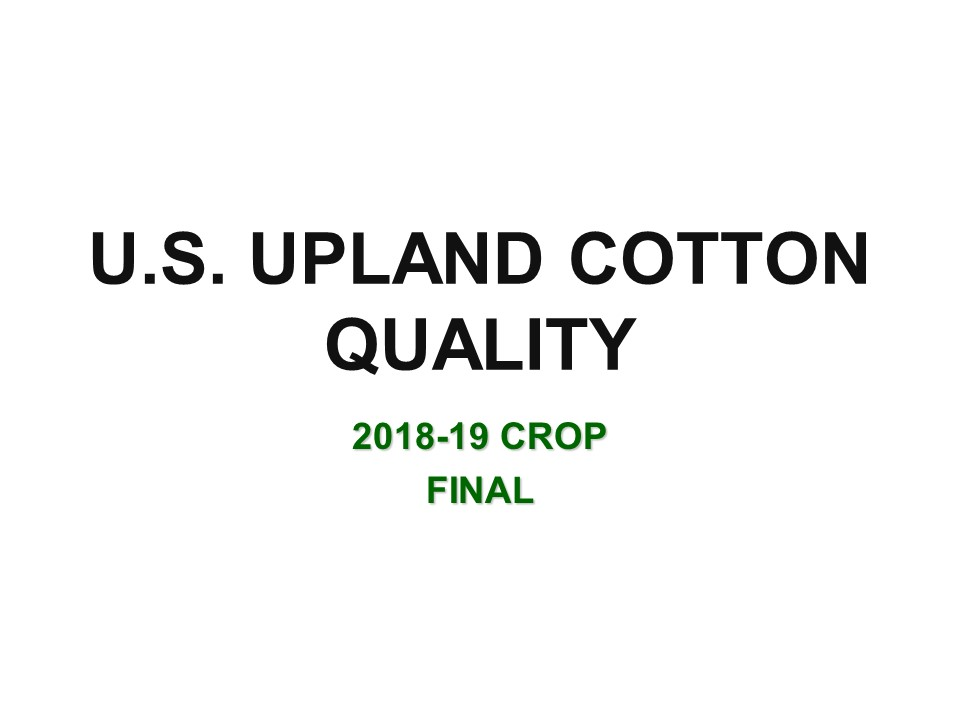 Slide1 - Cotton Crop Quality Summary