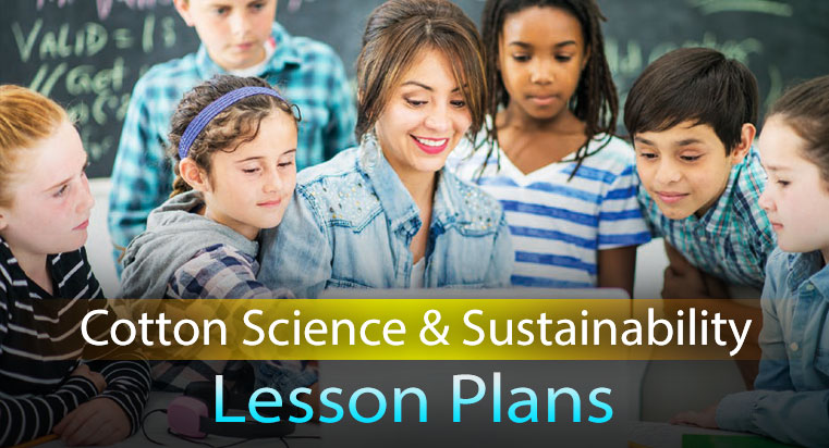 Cotton Science & Sustainability Lesson Plans